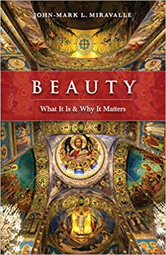 Beauty- What It Is and Why It Matters