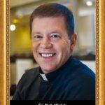 Walsh, Fr. Robert