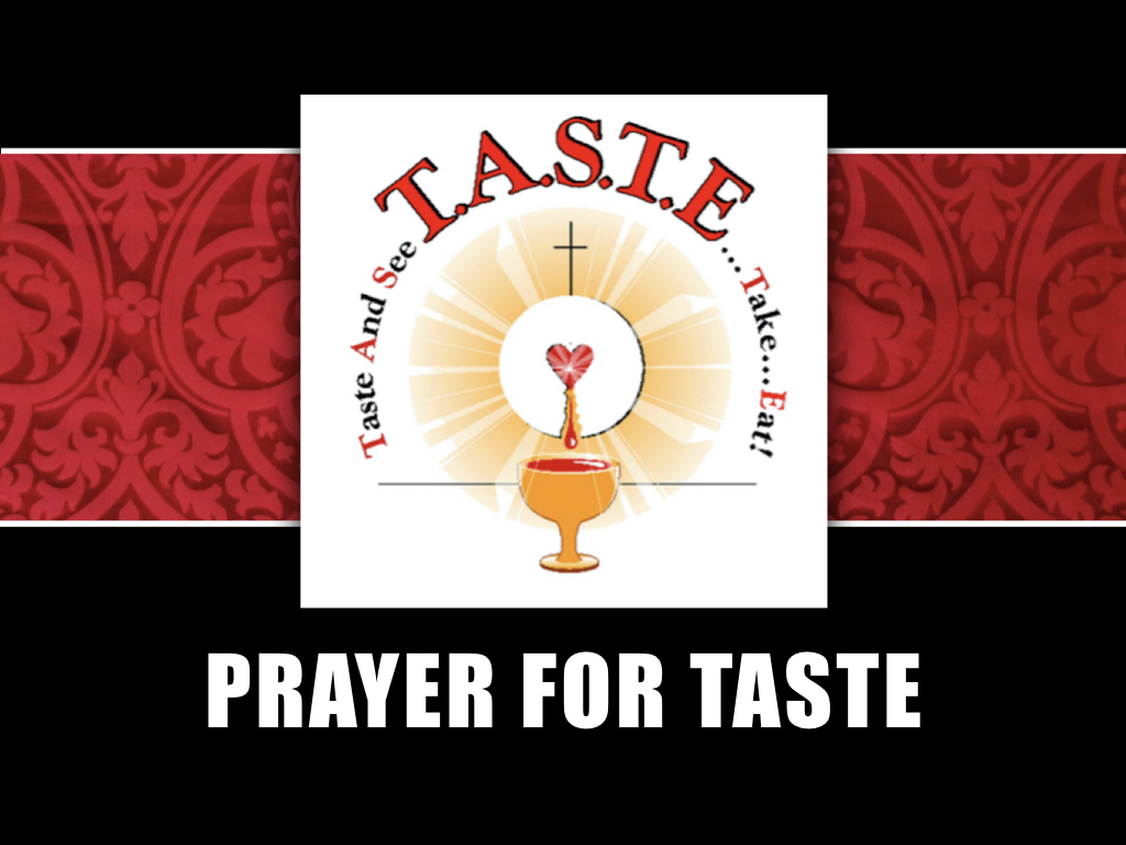 Prayer for TASTE